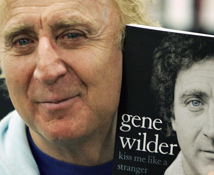 Gene Wilder's memoir 'Kiss Me Like a Stranger': frank and charming