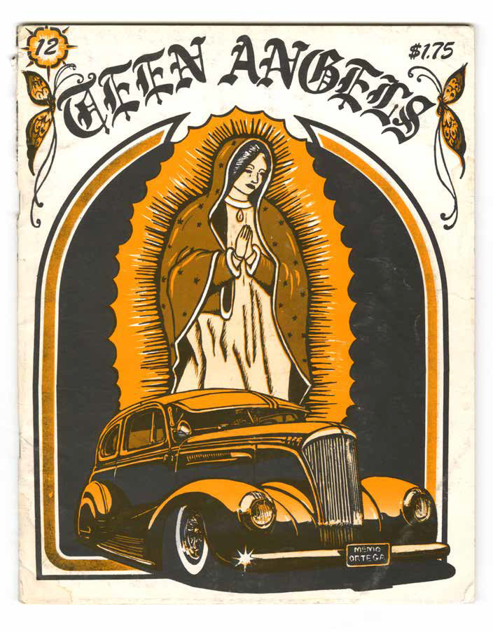 An early edition of Teen Angels magazine created in memory of Chicano car customizer Memo Ortega.