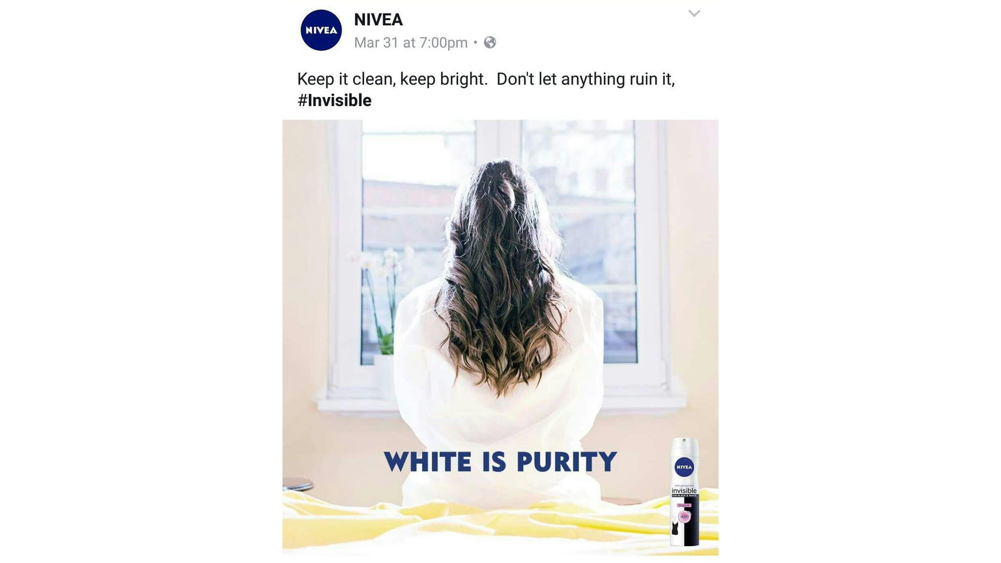 Nivea's 'White Is Purity' ad campaign did not go well