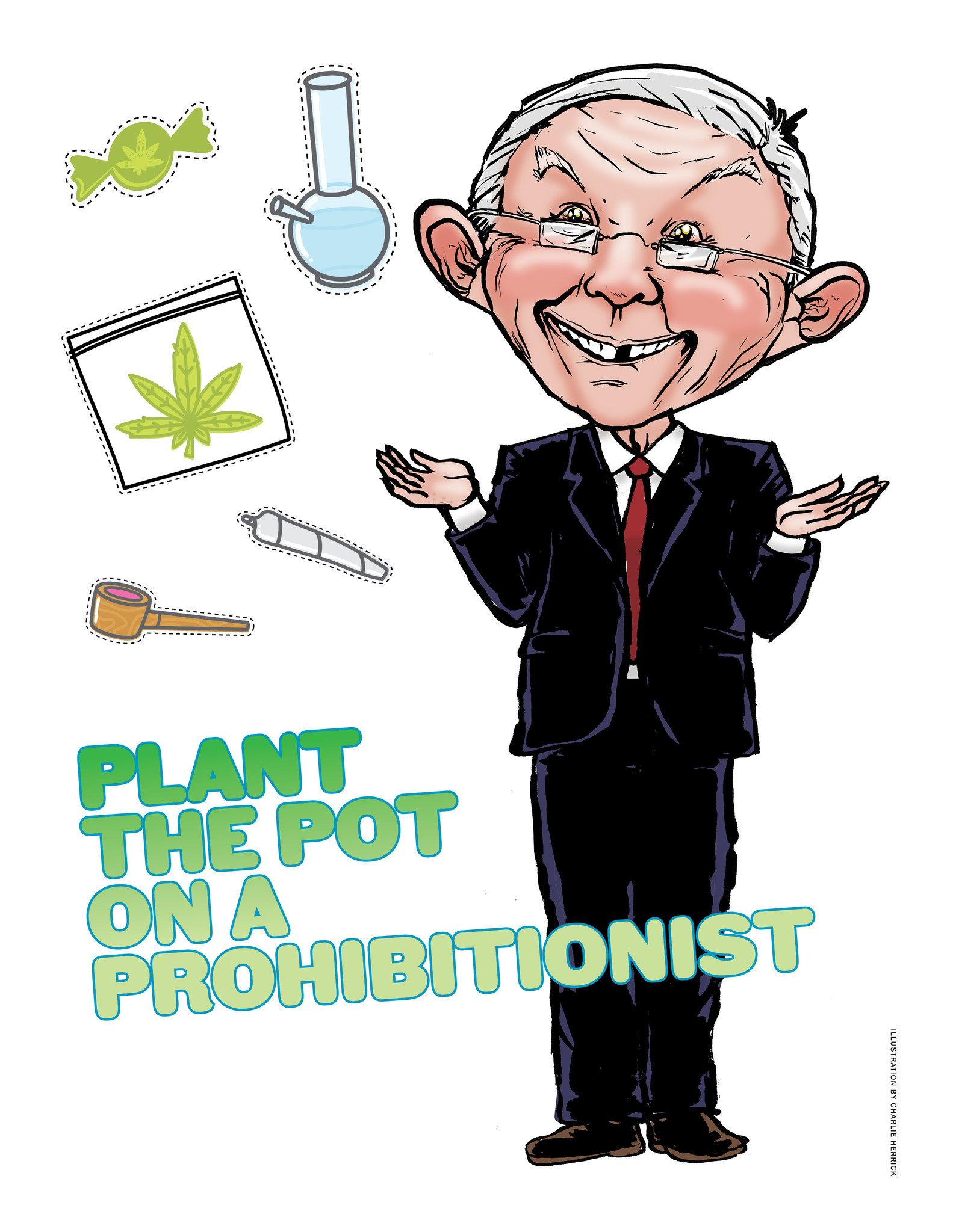 Plant the Pot on the Prohibitionist