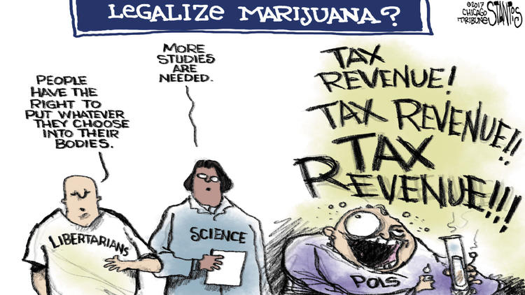 Legalize marijuana? – Scott Stantis Cartoon