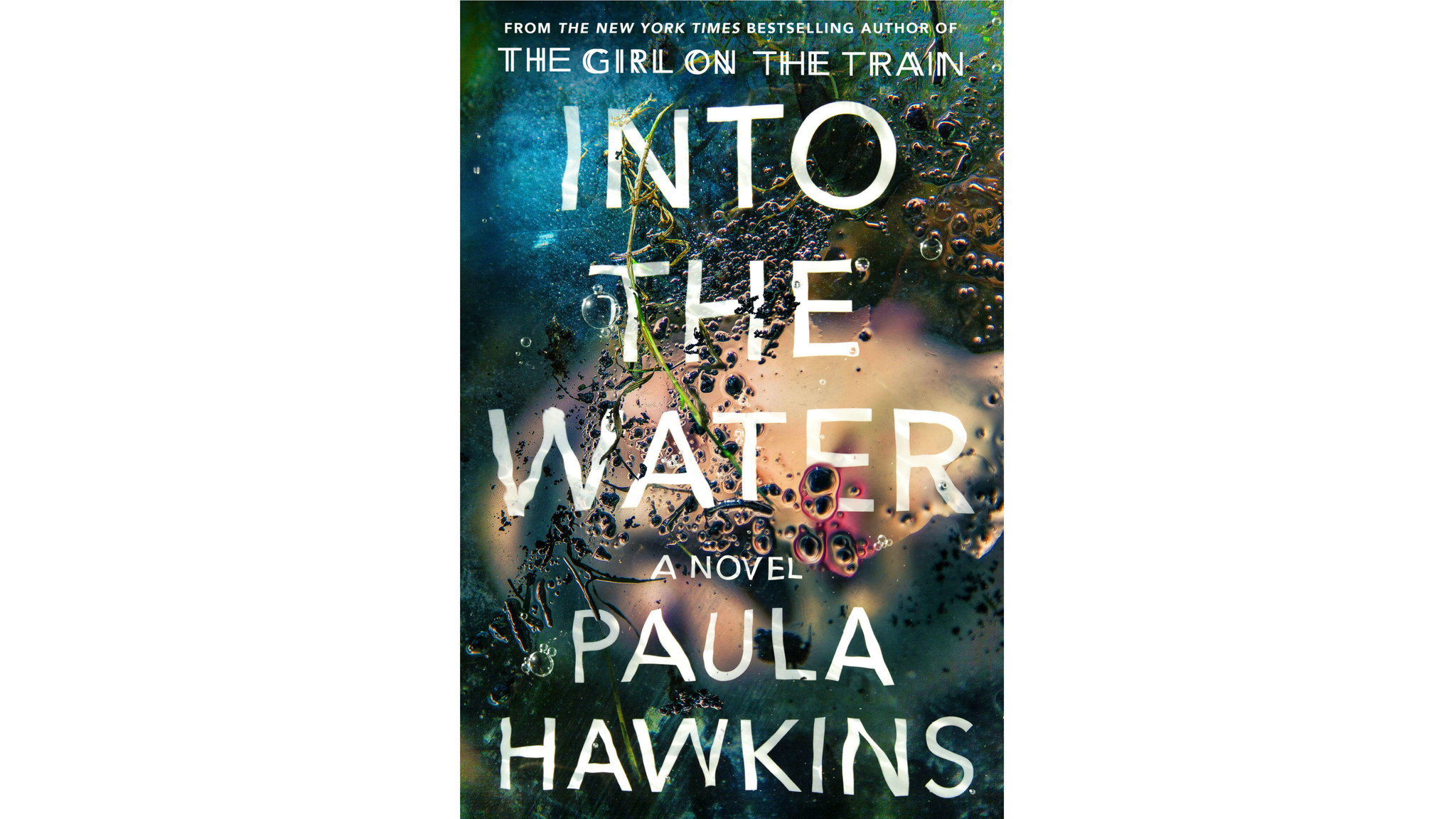 """Into the Water"" by Paula Hawkins."