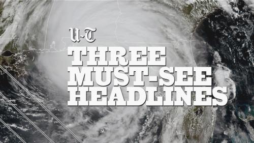 Three must-see headlines