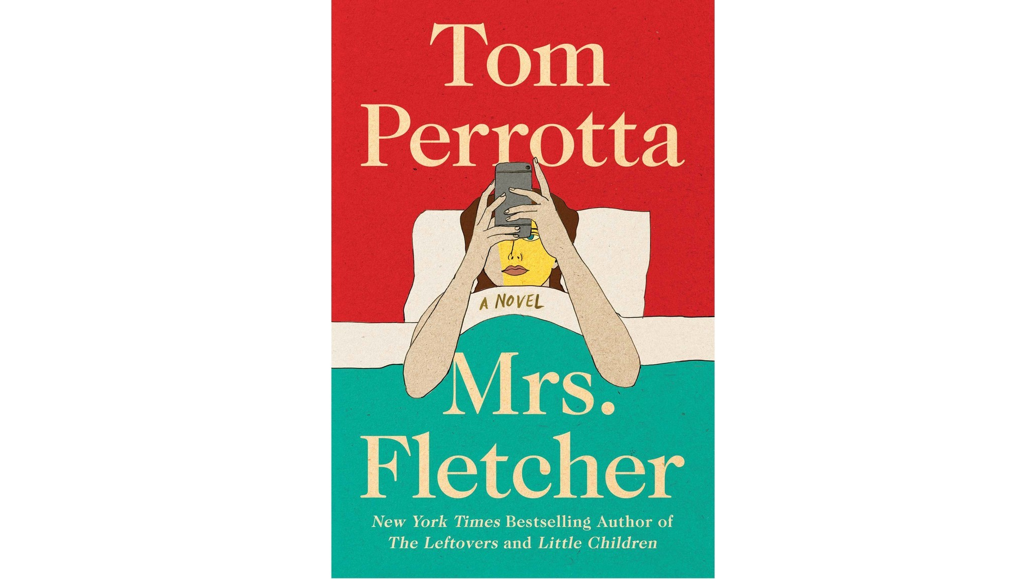 Tom Perrotta's 'Mrs. Fletcher'.