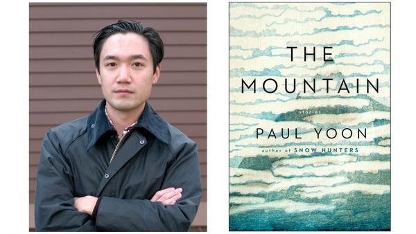Paul Yoon's 'The Mountain' is quiet, restrained and howling beneath the surface