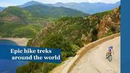 6 epic bike treks around the globe