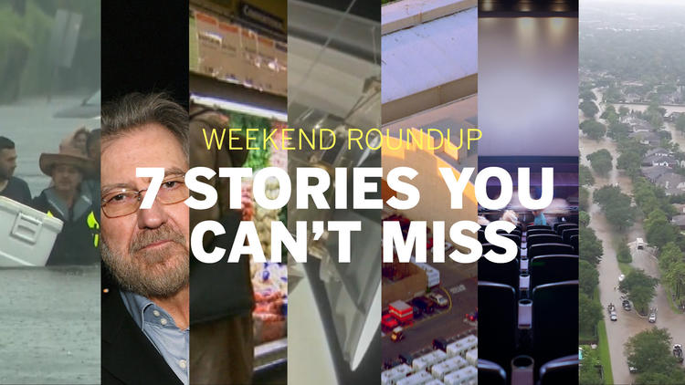 Weekend Roundup: 7 stories you can't miss