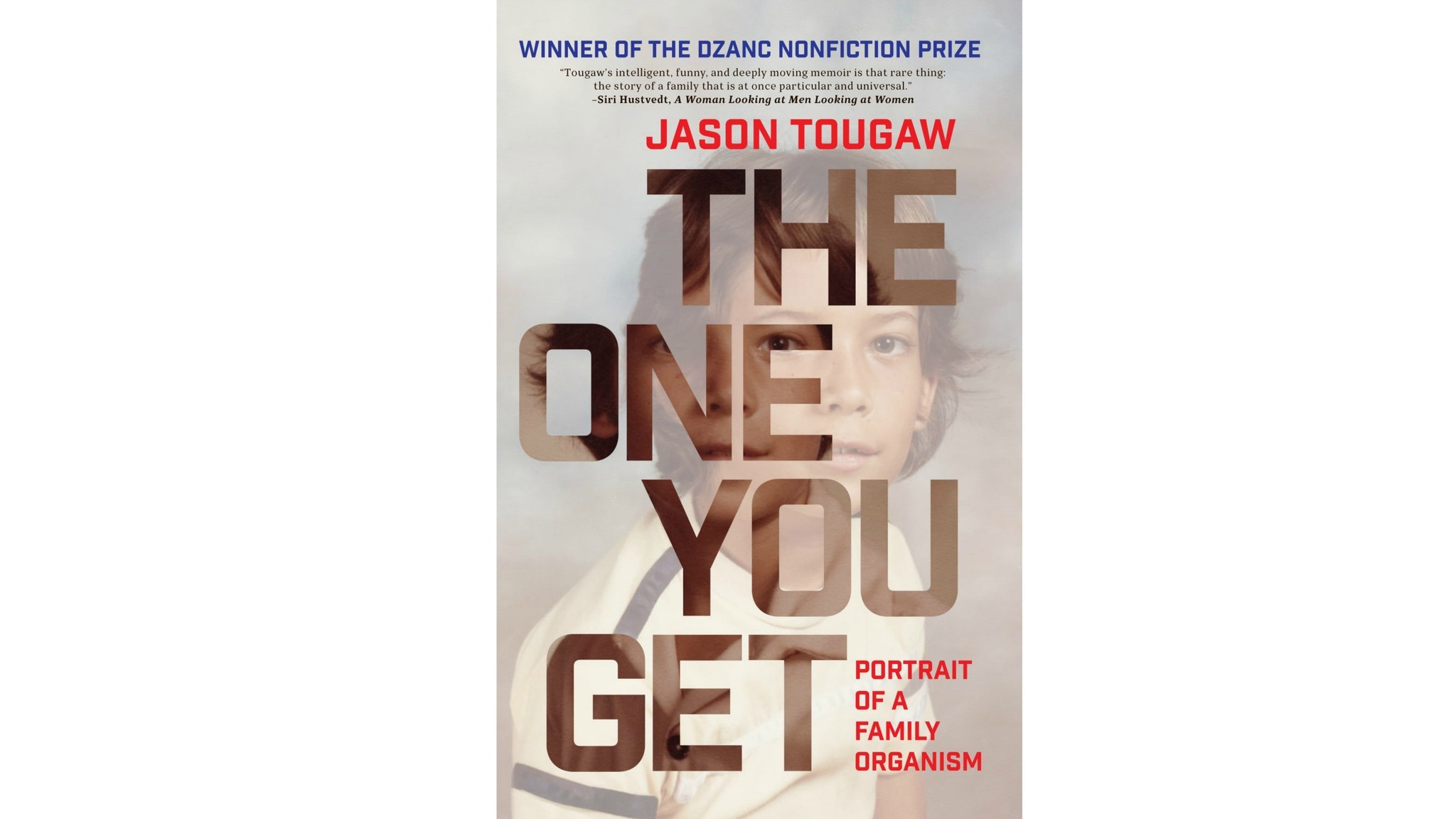 """The One You Get"" by Jason Tougaw."