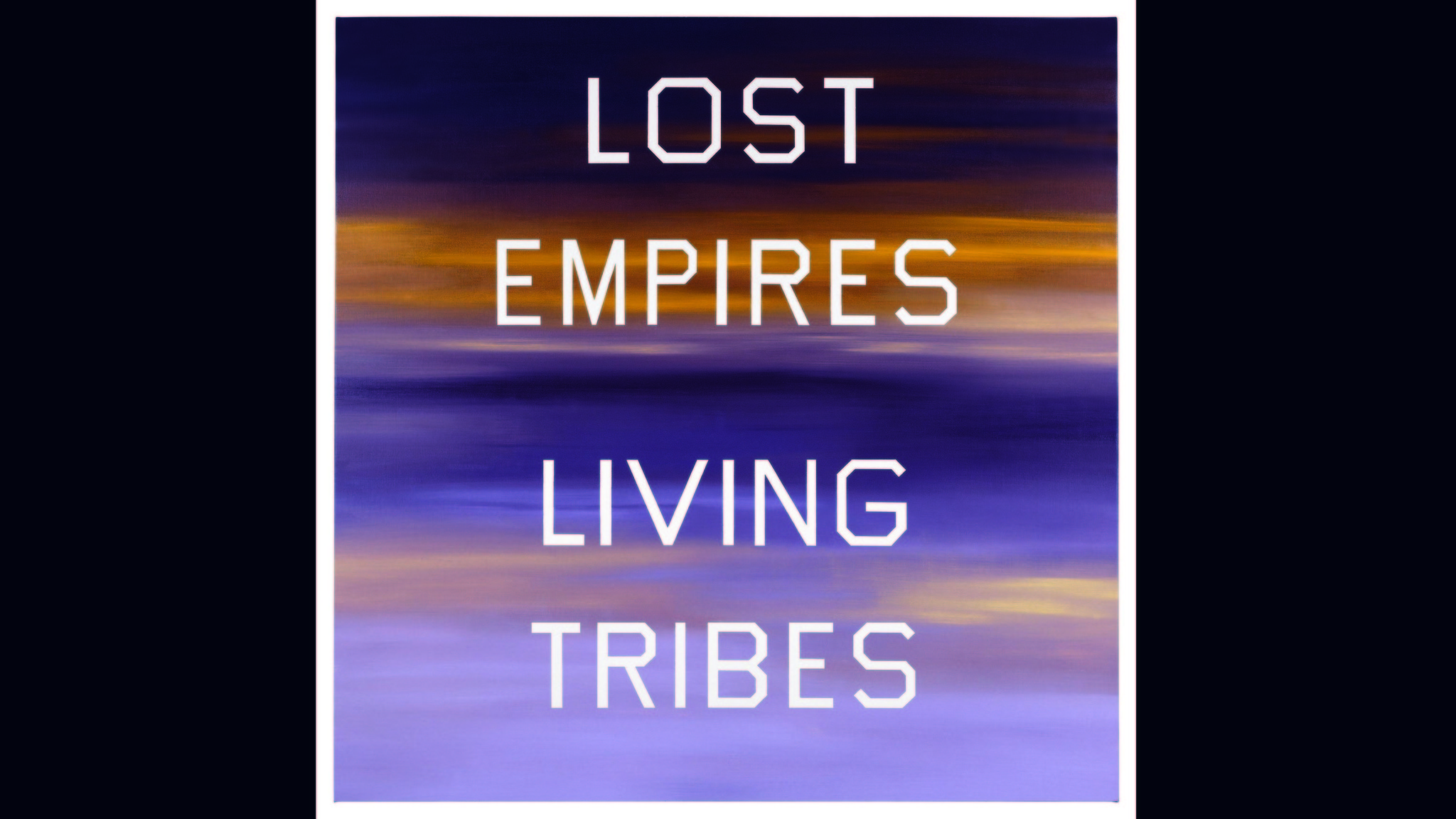 "Ed Ruscha's ""Lost Empires, Living Tribes,"" 1984."
