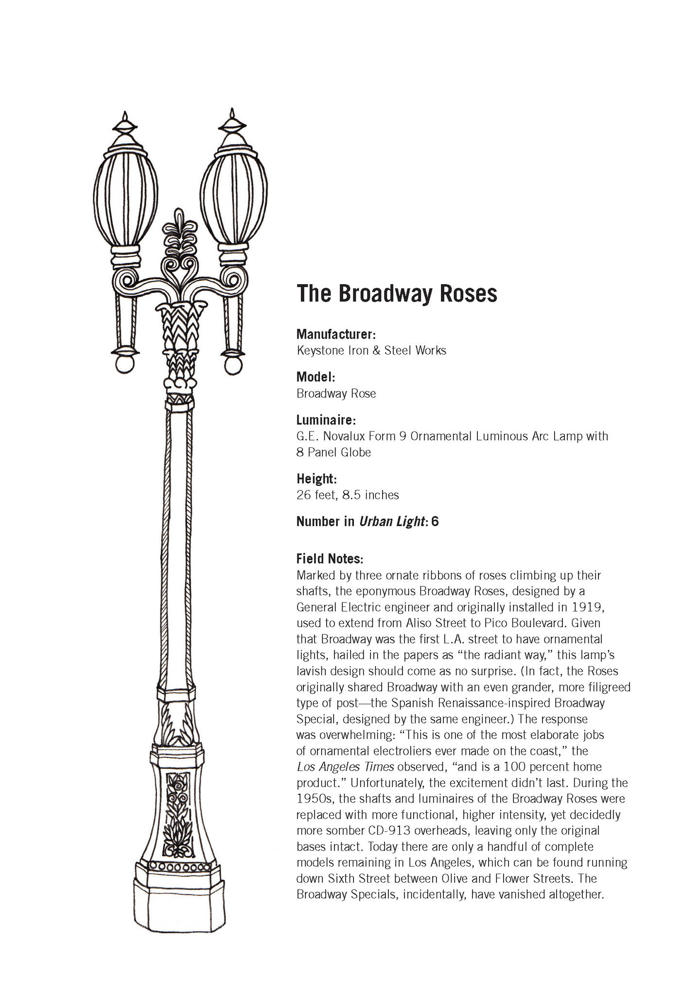 The Broadway Rose street lamp was one of Chris Burden's favorites.