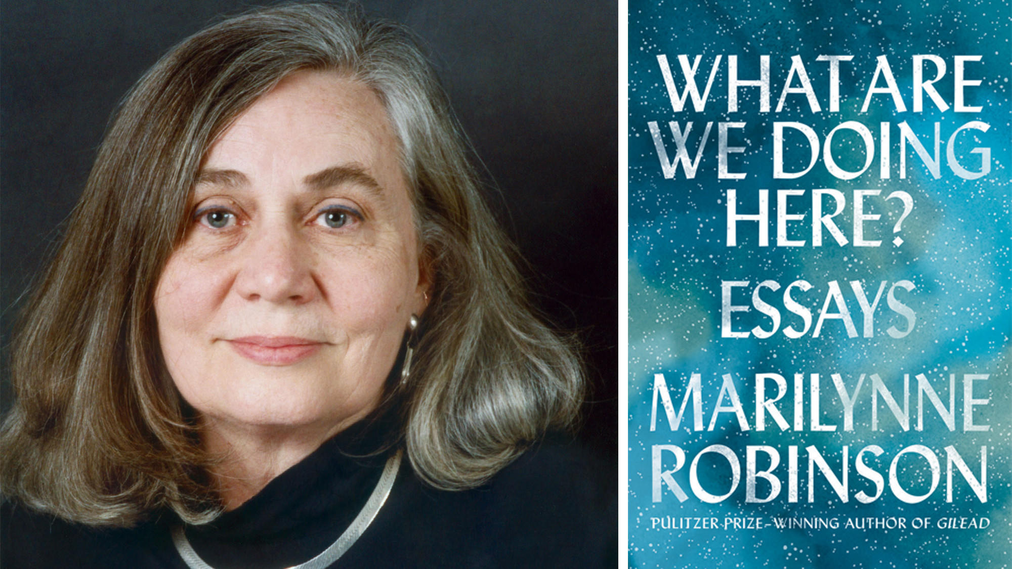 marilynne robinson essays A novelist, teacher, and essayist, marilynne robinson, this year's presidential lecturer, is one of the most remarkable and distinctive voices in contemporary american literature in her novels, all of which have won major literary awards, robinson illuminates the sacred qualities of ordinary.