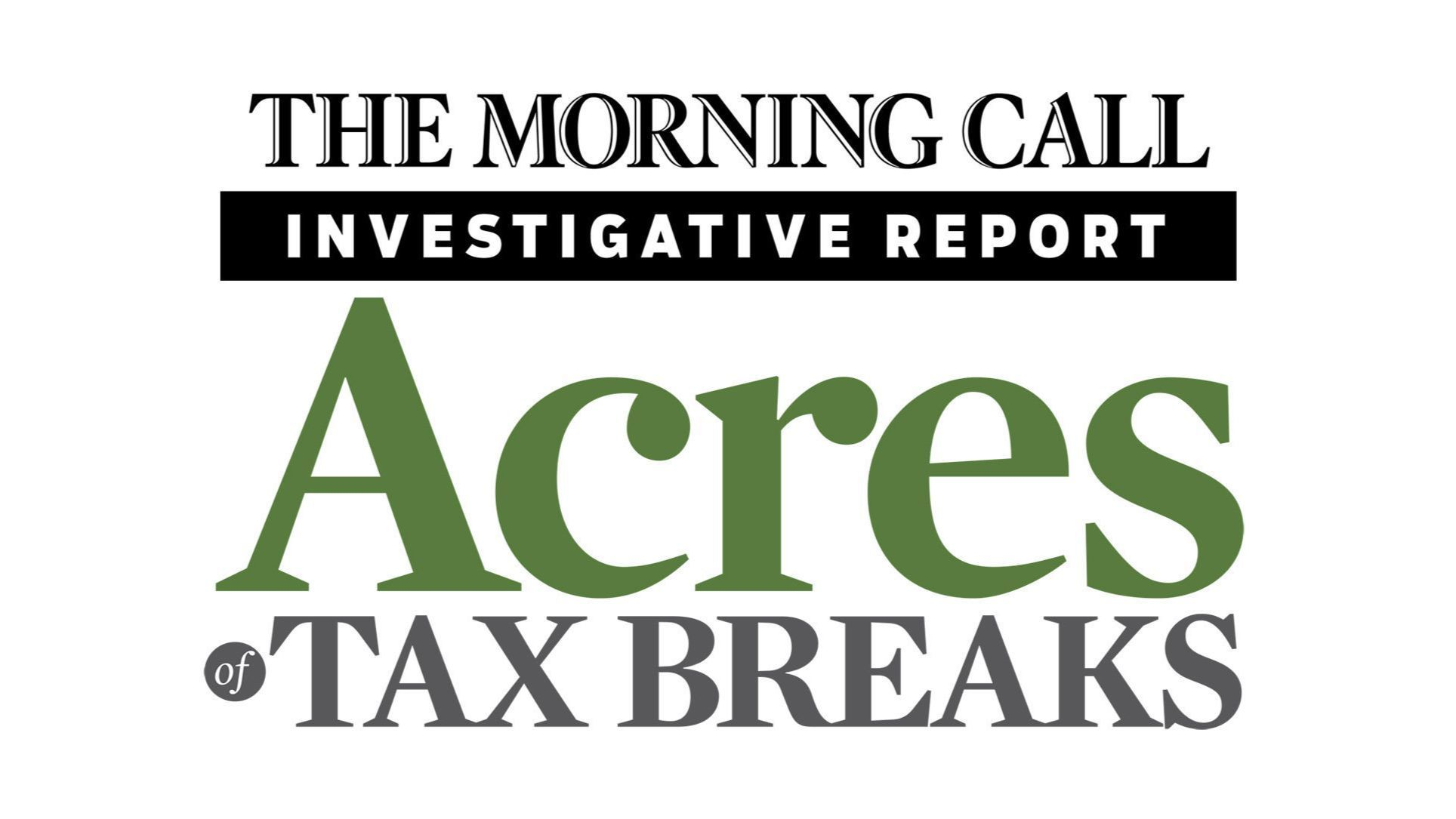 Acres of Tax Breaks