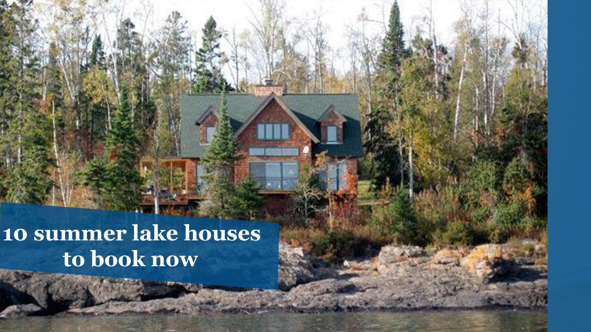 10 dreamy summer lake houses to book now chicago tribune for How much does a lake house cost
