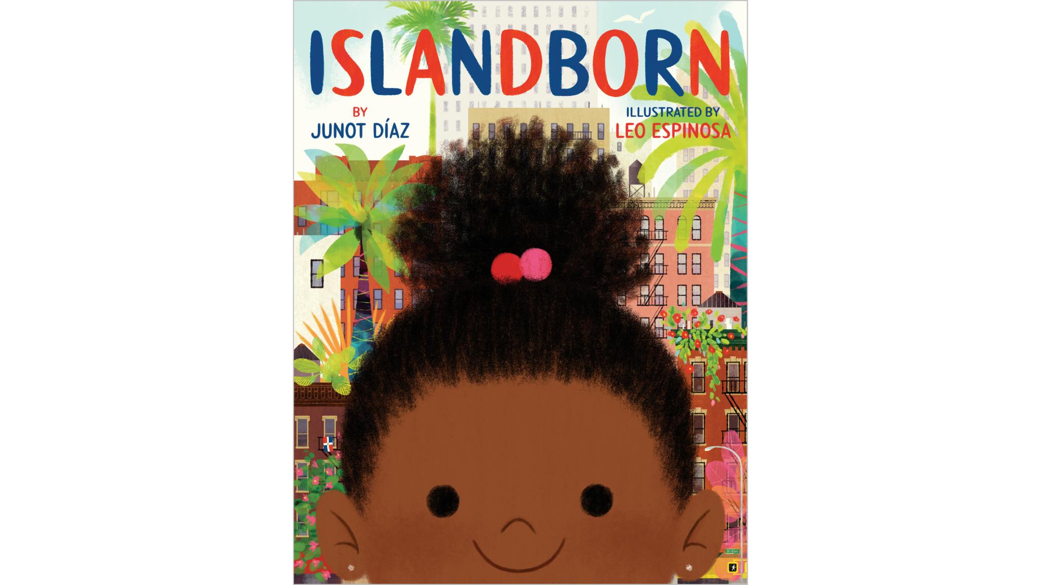 """Islandborn"" by Junot Diaz"