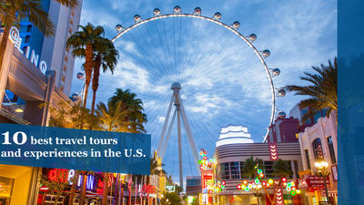 10 best travel tours and experiences in the U.S.