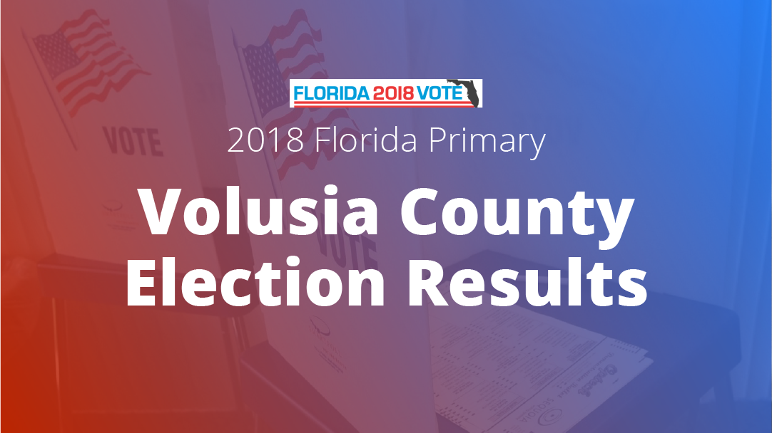 2018 Florida Primary Election Results Volusia County Orlando