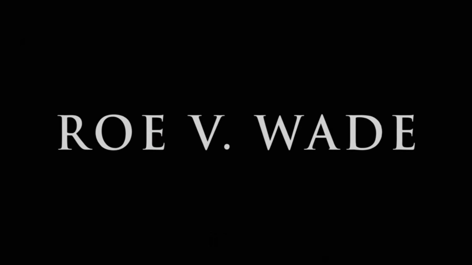 The trailer for that 'Roe v. Wade' movie has been released, and it features mostly men
