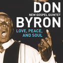 Don Byron, New Gospel Quintet: 'Love, Peace, and Soul' (Savoy Jazz)