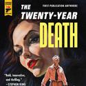 'Twenty Year Death'