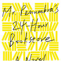 'Mr. Penumbra's 24-Hour Bookstore'