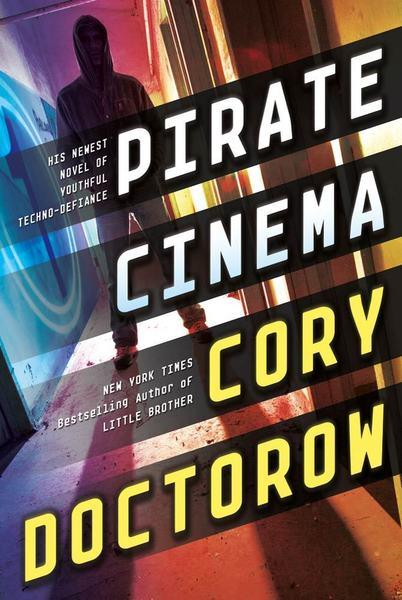 <strong>Pirate Cinema</strong> <br> <strong>Cory Doctorow</strong> <br> Tor, $19.99, ages 13 and up <br> After illegally making movies on his computer a teen runs away to fight a bill criminalizing internet creativity.