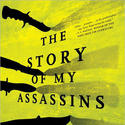 'The Story of My Assassins' by Tarun J. Tejpal