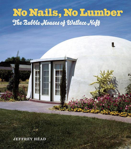 Bubble Houses Of Wallace Neff La Times
