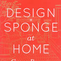 'Design Sponge at Home' by Grace Bonney