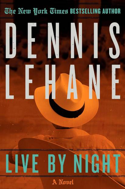 <strong>Live By Night</strong><br>  <strong>A Novel</strong><br>  <strong>Dennis Lehane</strong><br>  Morrow, $27.99<br>  A cocky Irish-American son of a cop opts for the gangster life during Prohibition, moving up through the mob's ranks (and falling in love) in this noir epic.<br>