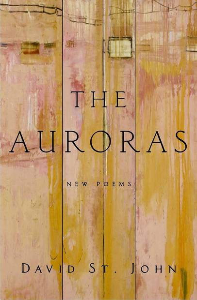 <strong>The Auroras</strong><br>  <strong>New Poems</strong><br>  <strong>David St. John</strong><br>  Harper, $24.99<br>  A provocative triptych set in California that showcases the range and skill of St. John, a National Book Award Finalist.<br>