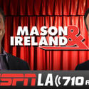 No. 3: The Mason and Ireland Show