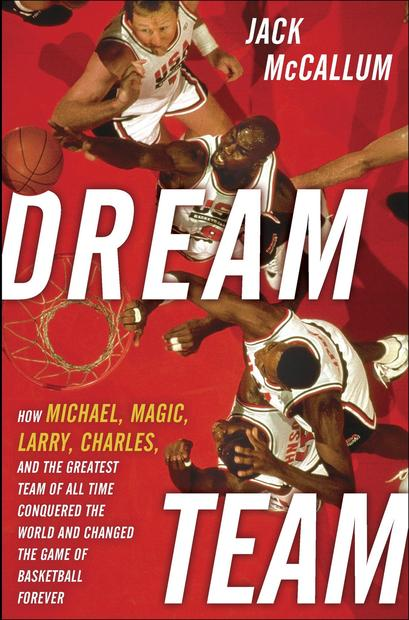 <strong>Dream Team</strong><br>  <strong>How Michael, Magic, Larry, Charles, and the Greatest Team of All Time Conquered the World and Changed the Game of Basketball Forever</strong><br>  <strong>Jack McCallum</strong><br>  Ballantine, $28<br>  The story of the famed 1992 U.S. Olympic Men's Basketball Team, recounted by a Sports Illustrated staff writer.<br>