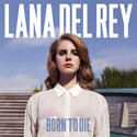 Jan. 31: Lana Del Rey, 'Born to Die'