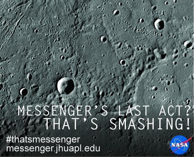 MESSENGER NASA's first Mercury orbiter crashes into ...