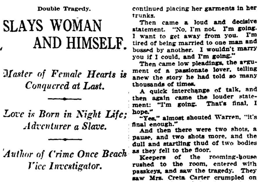 July 21, 1915: Slays Woman and Himself.
