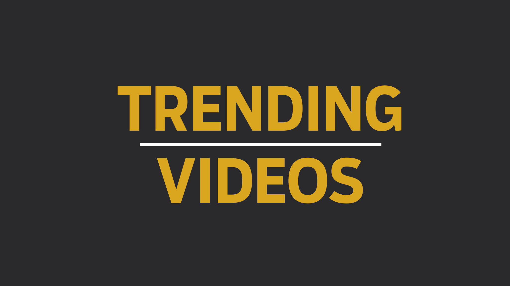Image result for trending videos