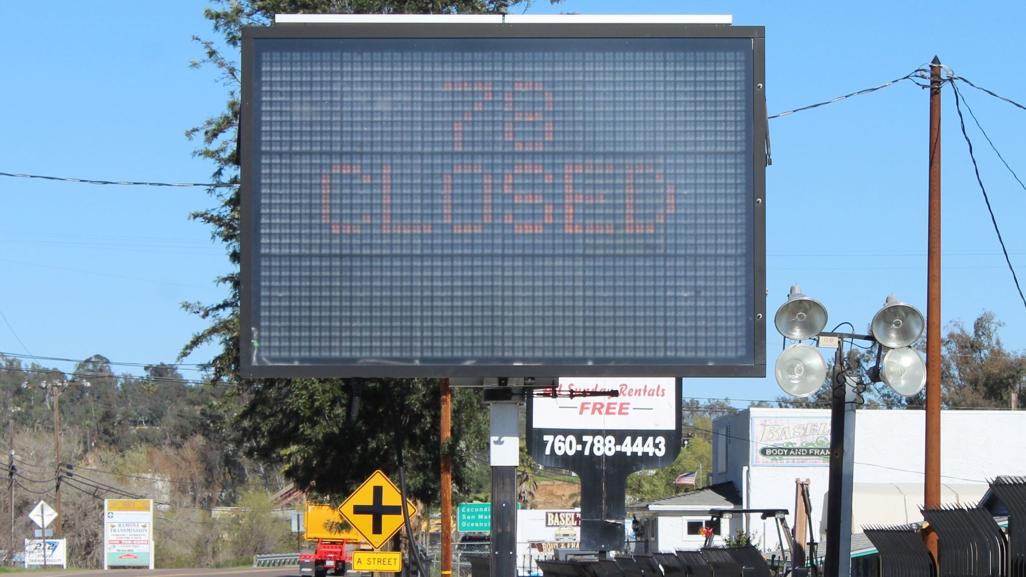 A message board at 10th and B streets alerts drivers to the SR-78 road closure.