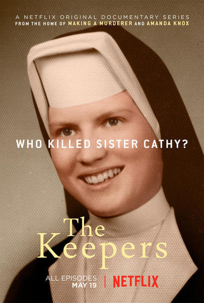 The Keepers,' Netflix's look at Baltimore nun's murder, is true