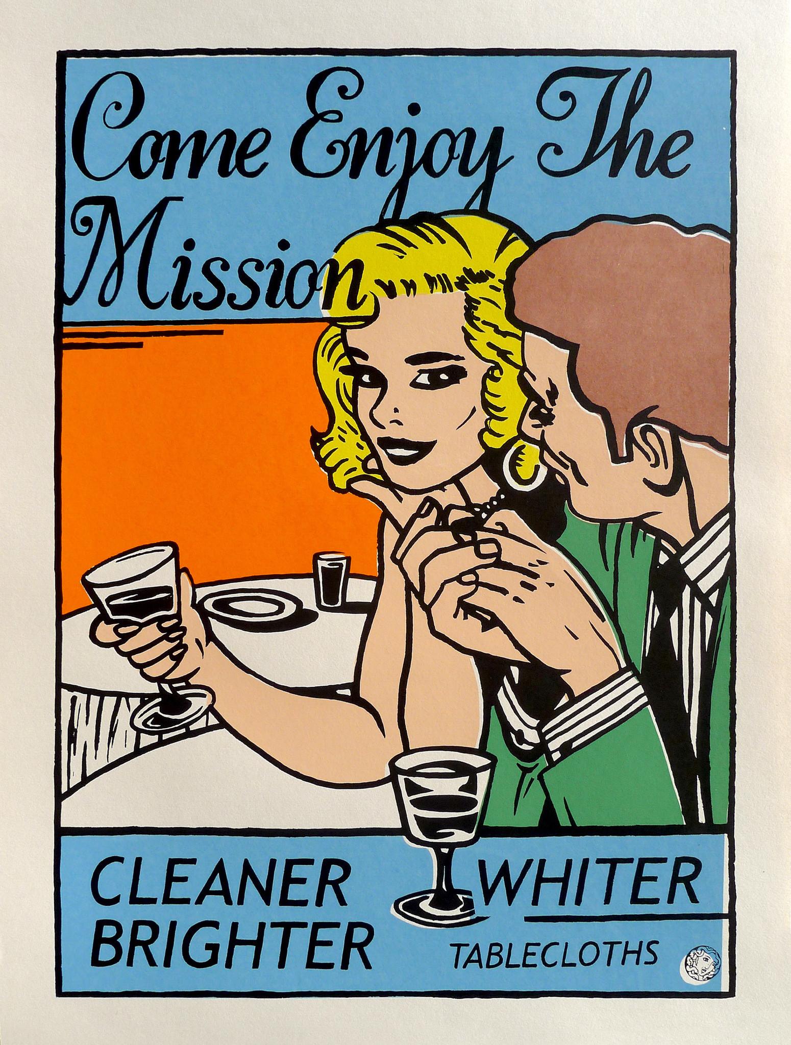 """Come Enjoy the Mission,"" San Francisco Print Collective, silk screen, 2000, San Francisco."