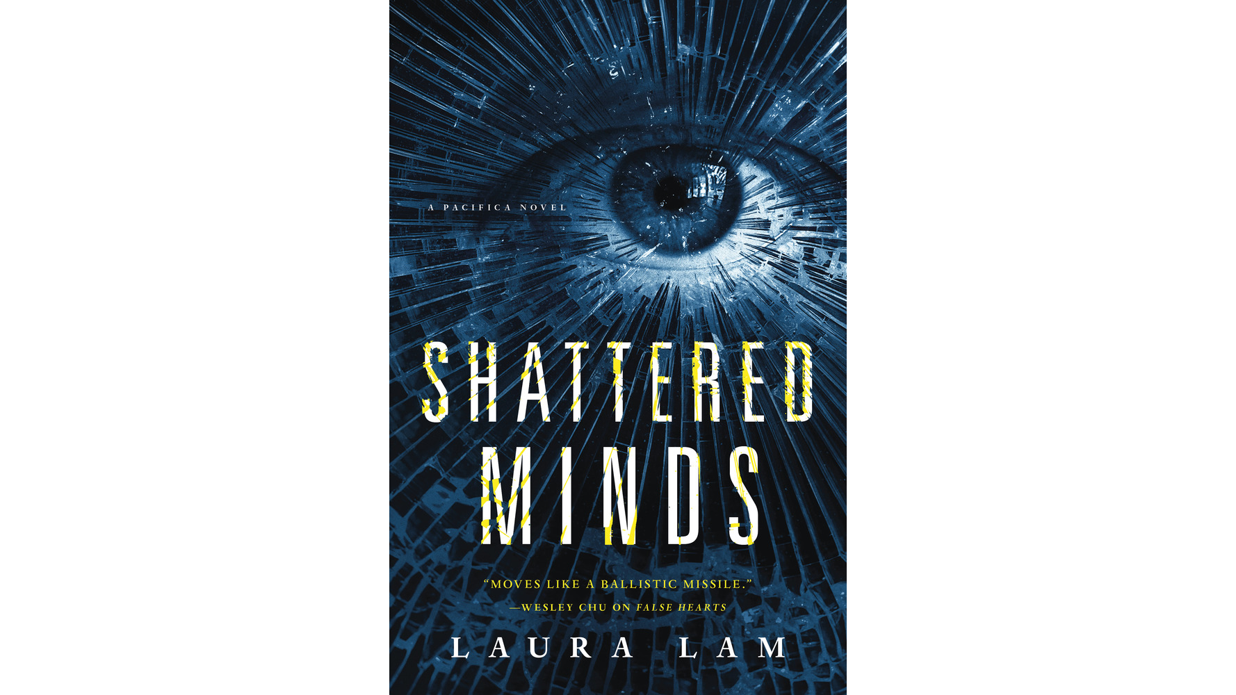 """Shattered Minds"" by Laura Lam"