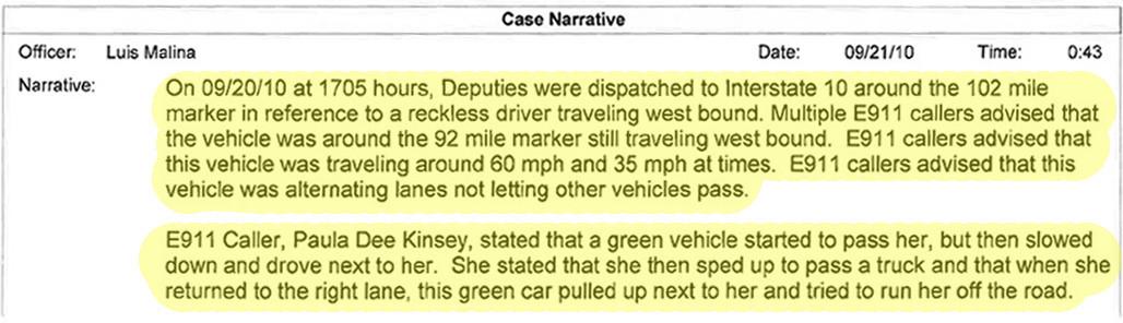 A police incident report details De'Von Hall's erratic behavior late one night in September 2010.