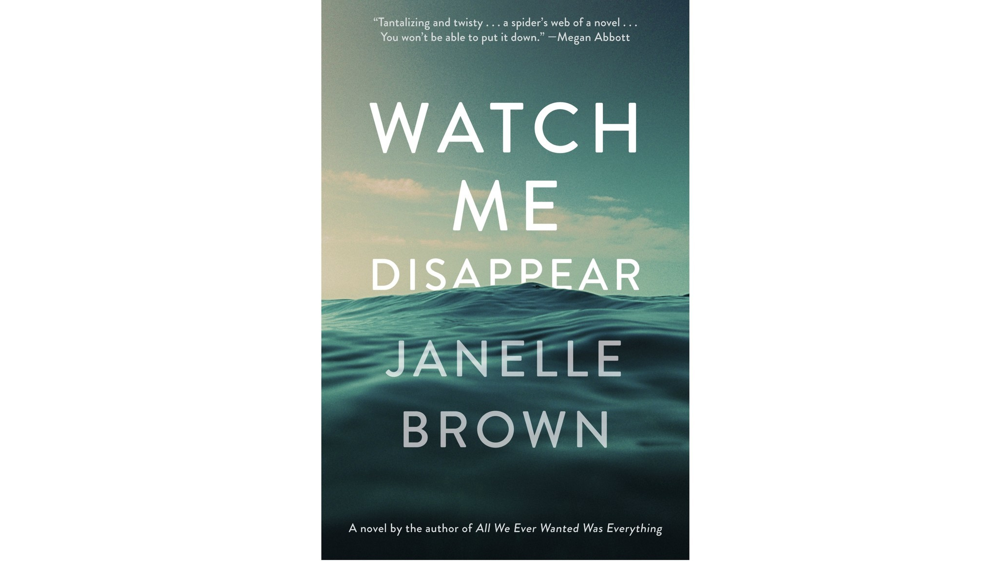 """Watch Me Disappear"" by Janelle Brown"