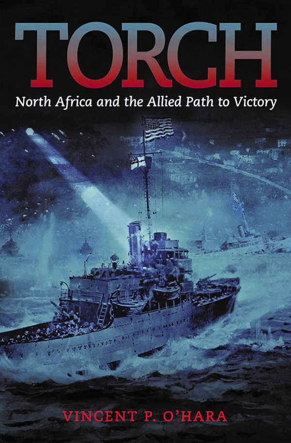 "Vincent P. O'Hara, author of ""Torch: North Africa and the Allied Path to Victory"" and other books about naval warfare, will be the guest speaker during Authors Day on Oct. 28."