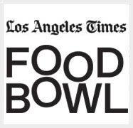 LA Times Food Bowl Festival