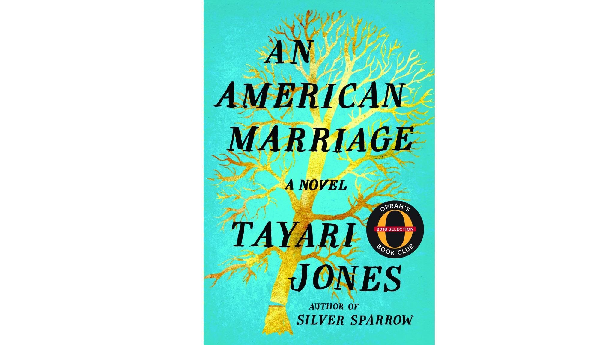 Tayari Jones' 'An American Marriage'.