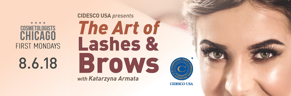 """CIDESCO USA Presents """"The Art of Brows and Lashes"""""""