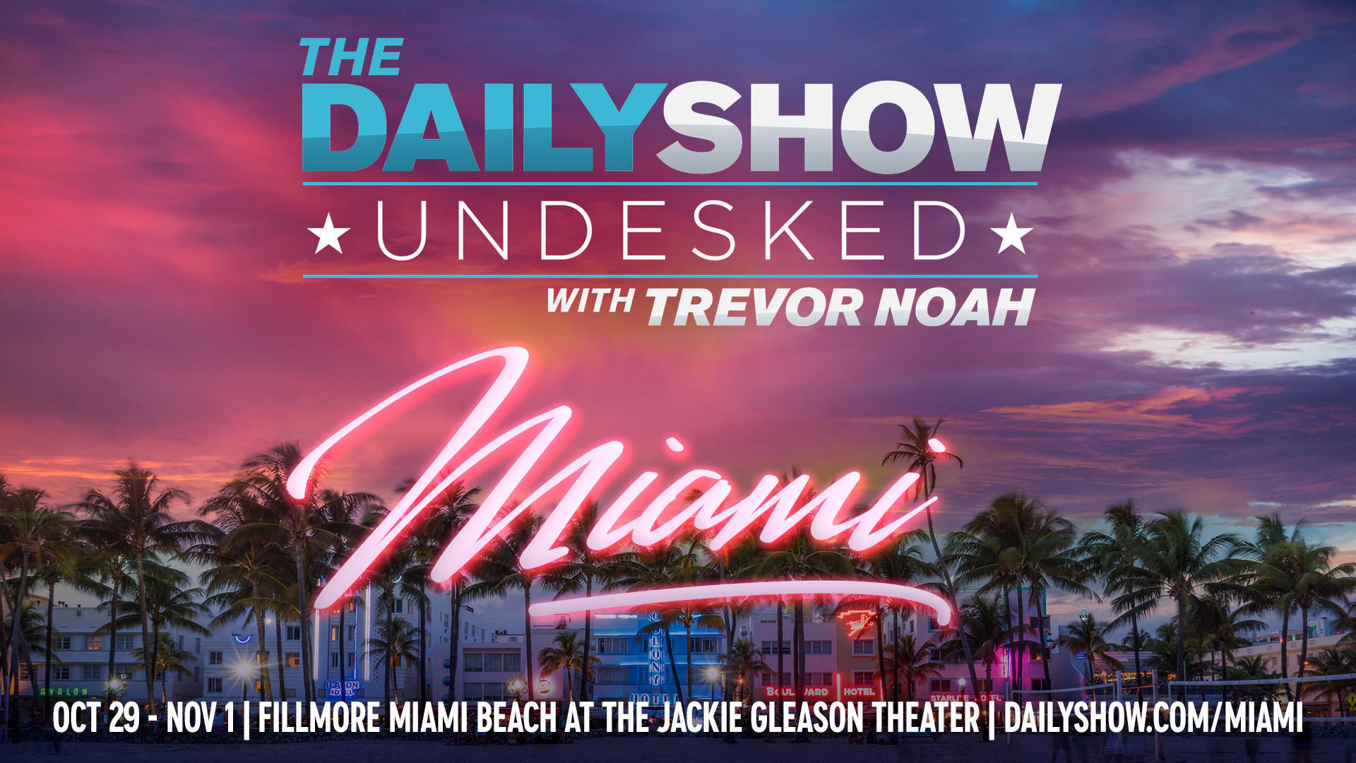 Daily Show With Trevor Noah Heads To Miami Beach