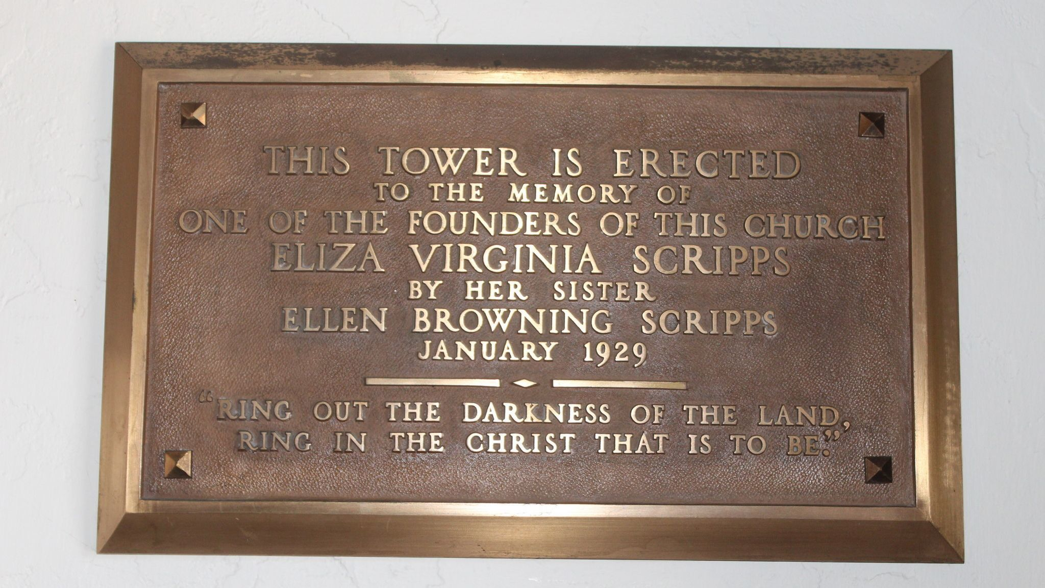 This plaque inside the tower commemorates its dedication by Ellen Browning Scripps to her sister, Virginie, in 1929.