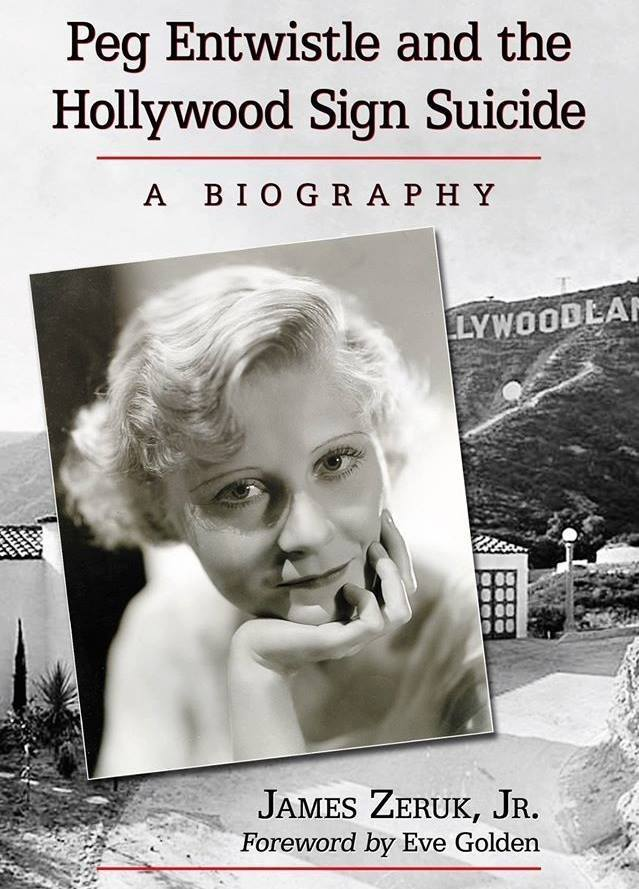 Author James Zeruk Jr.'s 2013 biography of Peg Entwistle was a six-year labor of love.