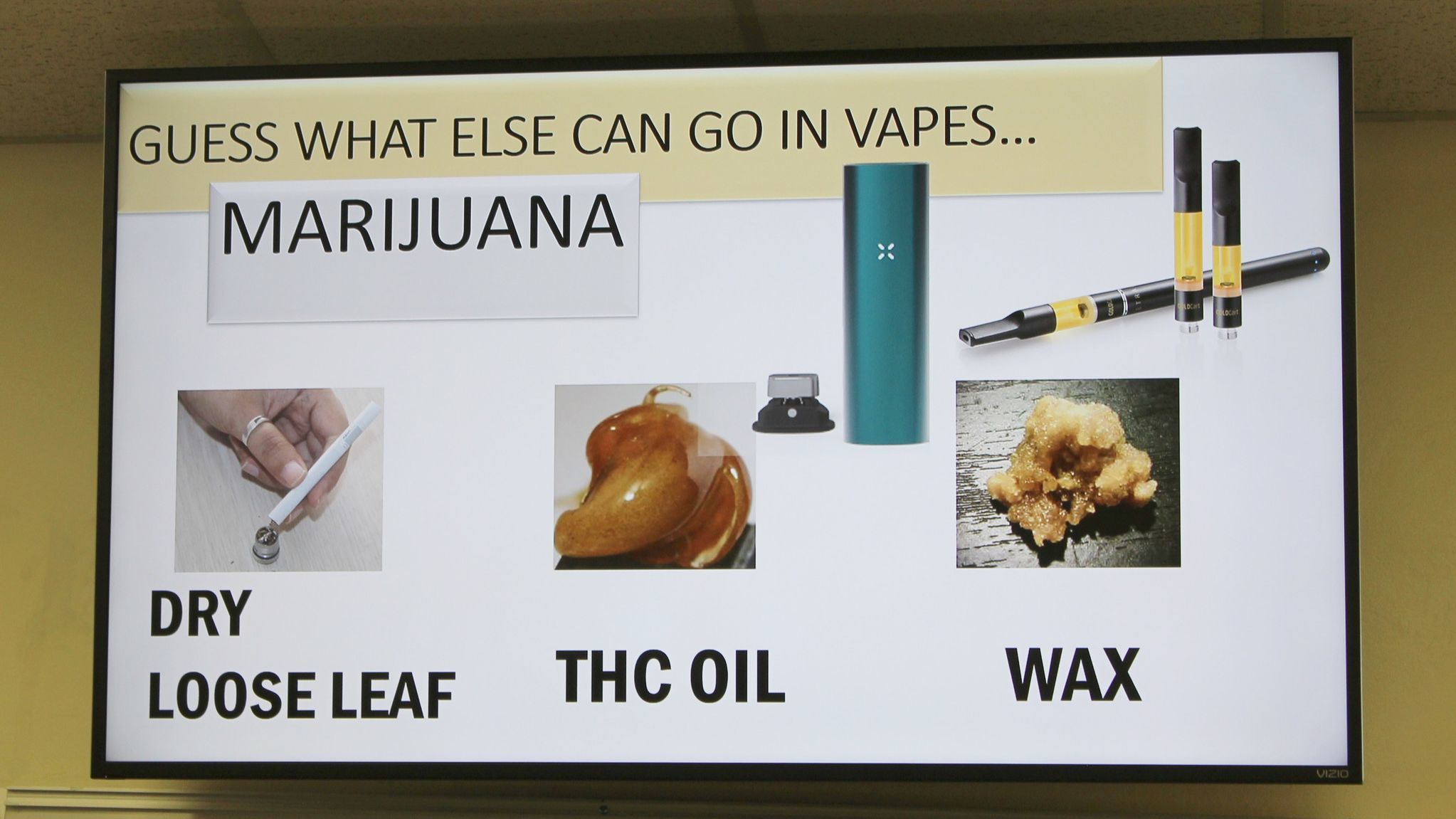 Slide shows what else can go in a vaping device.